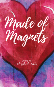 Copy of Copy of Copy of MadeOfMagnets.BookCover.10.9.2019