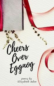 CheersOverEggnog.BookCover.11.21.2019